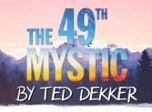 Ted Dekker - The 49th Mystic