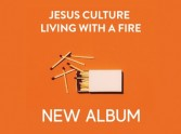 Jesus Culture new album 2018: Living With a Fire