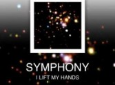 Symphony: I Will Lift My Hands - Louie Giglio