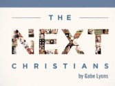 Who are 'The Next Christians'?