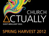 Spring Harvest 2012: Theme, Event, Resources