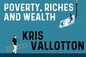 Discover a new way to view money in 'Poverty, Riches and Wealth', the new book by Kris Valotton