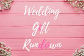Say 'I Do' to our wedding gift guide