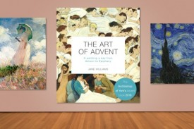 The Art of Advent - Selected as The Archbishop of York's Advent Book for 2018