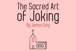 The Eden review of The Sacred Art of Joking by comedian and theologian James Cary.