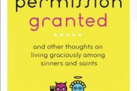Permission Granted: Loving Like Jesus Loved