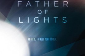 Prepare to See the Miraculous in Father of Lights