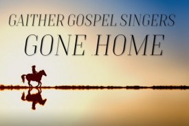 The Gaither Homecoming Celebration - late, great gospel