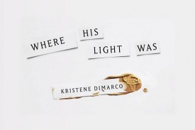 Where His Light Was - Review