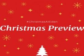 Eden Christmas Preview 2017