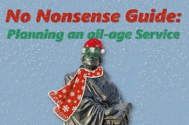 No Nonsense Guide - Planning an All-Age Service