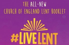 #LiveLent - The All-New CofE Lent Booklet