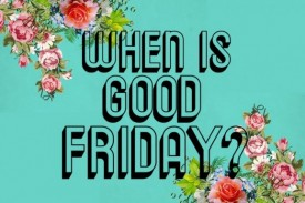 When is Good Friday 2018?