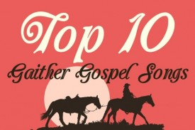 Whether you've listened to them for years, or just have a hankering for the unabashed sound of people completely in love with Jesus and with good gospel music, this list is for you. Here are our top 10 Gaither Gospel songs for your listening pleasure.