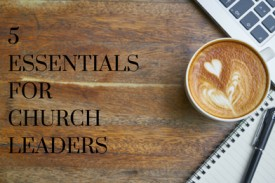 Essential Resources for Church Leaders