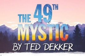 """Three years in the making, The 49th Mystic is something different for Dekker. """"A story unlike any I've written"""""""