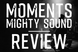 Moments: Mighty Sound by Bethel Music - Review