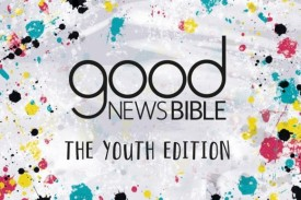 A look at the Good News Bible Youth Edition