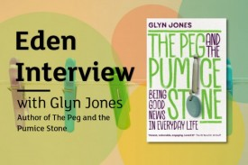Eden Q&A with author Glyn Jones about his new book