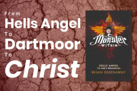 From Hells Angels to Dartmoor to Christ