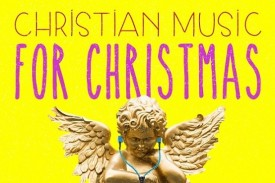 Christian Music for Christmas