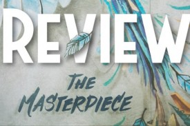 The Masterpiece - Review