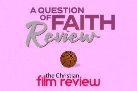A Question of Faith - Review