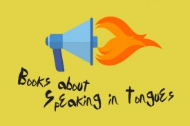 Books About Speaking in Tongues