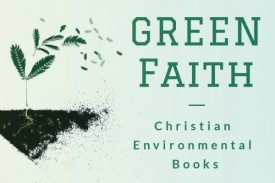 Green Faith: Christian Environmental Books