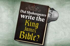 Did Shakespeare write the King James Bible?