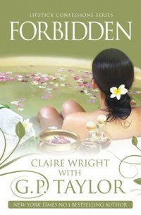 Forbidden by G. P. Taylor and Claire Wright