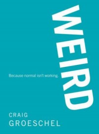 the cover of Weird by Craig Groeschel