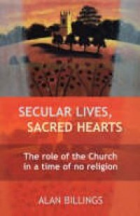 Secual Lives Sacred Hearts,Alan Billings