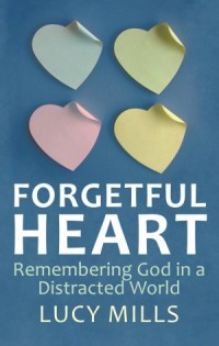 Forgetful Hearts