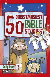 50 Christmasiest Bible Stories
