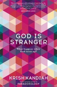 God is Stranger by Krish Kandiah