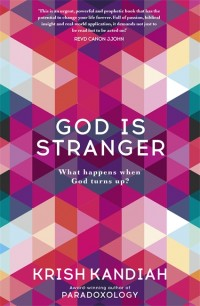 God is Stranger by Krish Kandiah