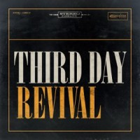 Third Day - Revival