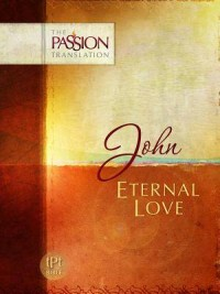 Gospel of John - Passion Translation