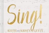 Sing! Keith & Kristyn Getty
