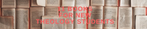 Theology Books for new students