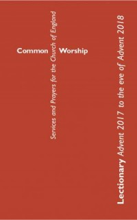 Common Worship Lectionary Advent 2017 to the