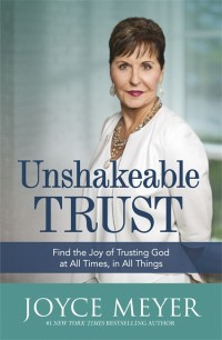 Unshakeable Trust by Joyce Meyer