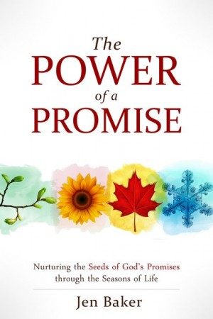 The Power of a Promise be Jen Baker