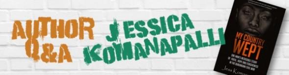 Jessica Komanapalli Author Q&A
