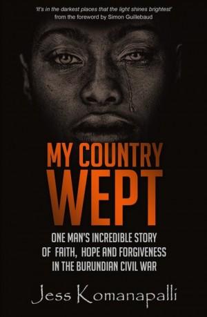 My Country Wept by Jessica Komanapalli