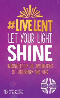 #LiveLent: Let Your Light Shine - CofE Lent
