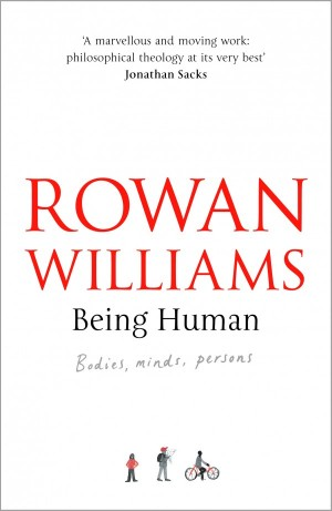 Being Human by Rowan Williams