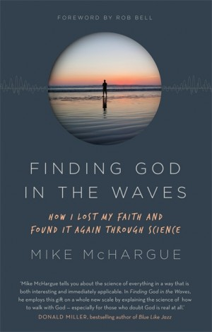 Finding God in the Waves by Mike McHargue