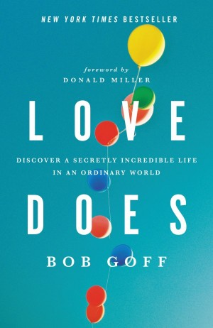 Love Does by Bob Goff